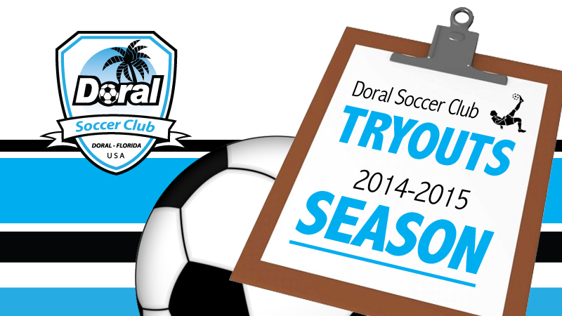 TRYOUTS •SEASON 2014 – 2015