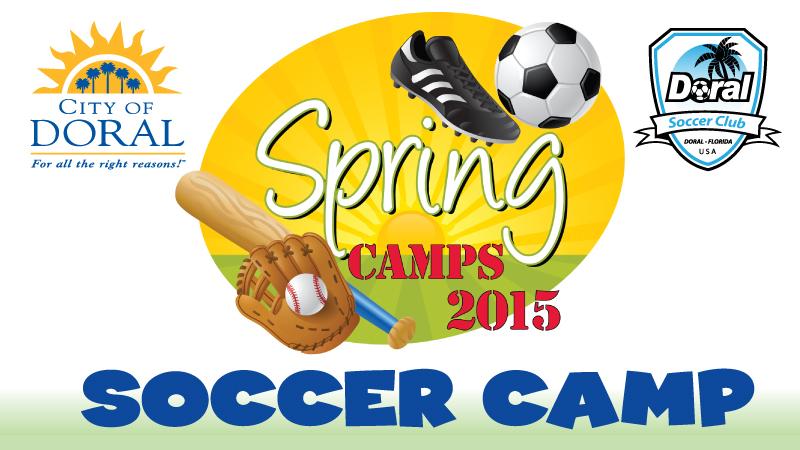Doral Soccer Club Spring Camp March 23-27, 2015