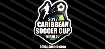 1st Tournament Caribbean Soccer Cup & Doral Soccer Club 2017